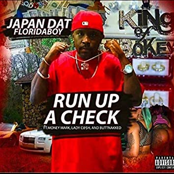 Run Up a Check (feat. Money Mark, lady Cash & Buttnakked)