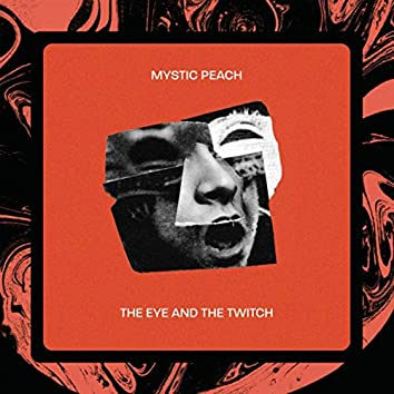 The Eye And The Twitch