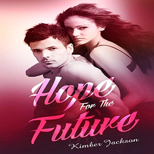 Hope for the Future audiobook cover art