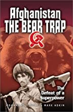 Afghanistan- The Bear Trap: The Defeat of a Superpower