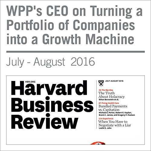 WPP's CEO on Turning a Portfolio of Companies into a Growth Machine copertina