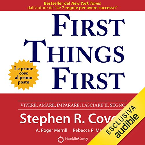 Page de couverture de First Things First. Le prime cose al primo posto