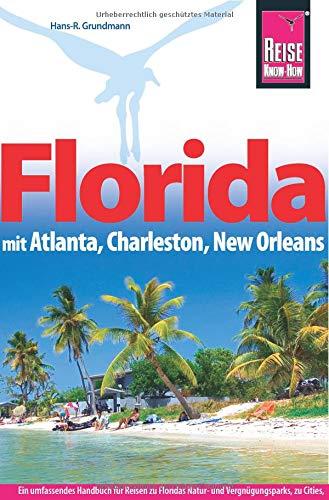Preisvergleich Produktbild Reise Know-How Reiseführer Florida mit Atlanta,  Charleston,  New Orleans