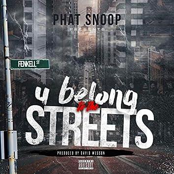 U Belong to the Streets
