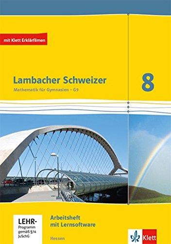 Lambacher Schweizer Mathematik 8 - G9. Ausgabe Hessen: Arbeitsheft plus Lösungsheft und Lernsoftware Klasse 8 (Lambacher Schweizer. Ausgabe für Hessen ab 2013)