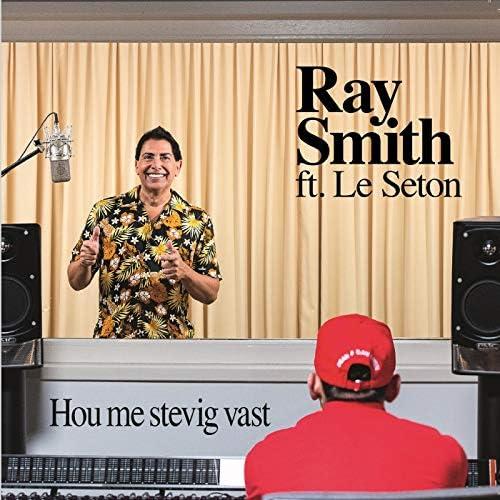 Ray Smith feat. Le Seton