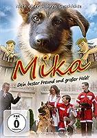 Mika - Dein bester Freund und großer Held!
