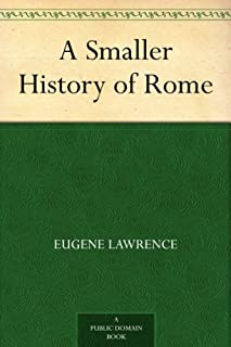 A Smaller History of Rome (English Edition)