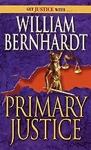 Primary Justice by William Bernhardt (1991-12-13)