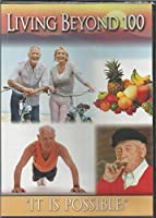 Living Beyond 100 [DVD]