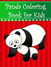 Panda Coloring Book for Kids: Big, simple and easy cute Panda bears coloring book for kids, boys, girls and toddlers. Large animal pictures with ... (Animal Coloring Books for kids) (Volume 7)