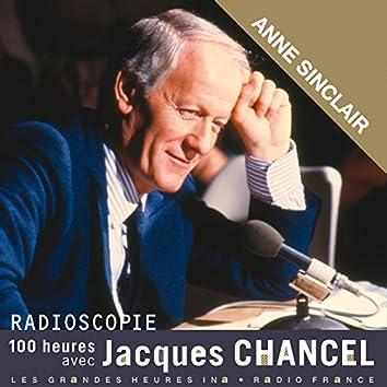 Radioscopie. 100 heures avec Jacques Chancel: Anne Sinclair