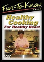 Fun To Know - Healthy Cooking For Healthy Heart