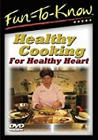 Fun-To-Know - Healthy Cooking for Healthy Heart [DVD]