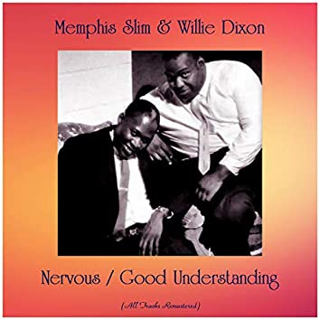 Nervous / Good Understanding (All Tracks Remastered)