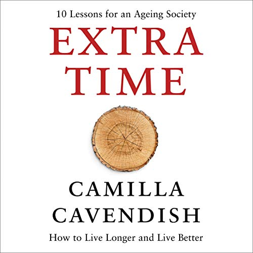 Couverture de Extra Time: 10 Lessons for an Ageing World