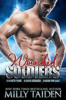 Wounded Soldiers by [Milly Taiden]