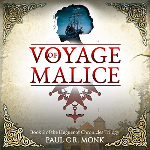 Voyage of Malice: A Historical Fiction Novel audiobook cover art