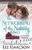 The Networking of the Nativity: Glover Family Saga & Christian Romance (Shiloh Ridge Ranch in Three Rivers Romance Book 9)
