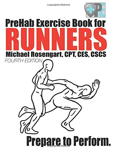 PreHab Exercise Book for Runners - Fourth Edition: Prepare