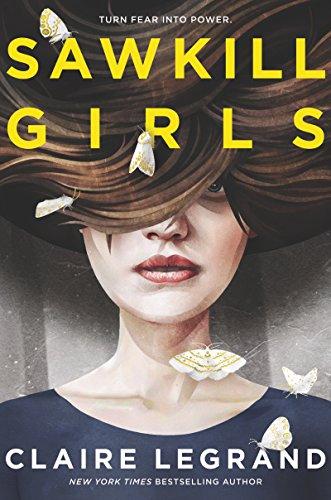 Sawkill Girls de [Claire Legrand]