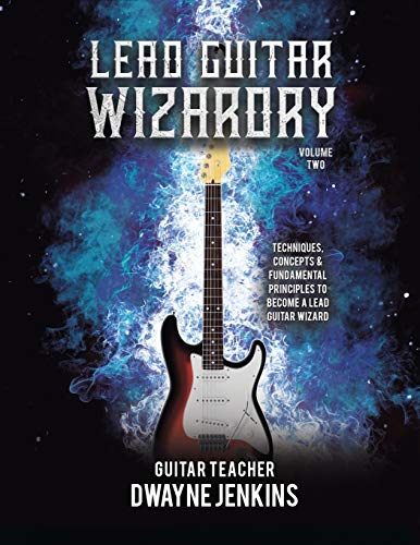 Lead Guitar Wizardry: Volume 2