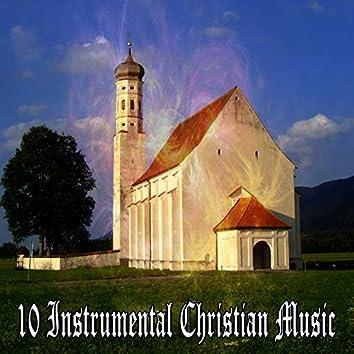 10 Instrumental Christian Music
