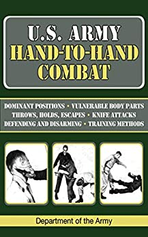 U.S. Army Hand-to-Hand Combat (US Army Survival) by [Department of the Army]