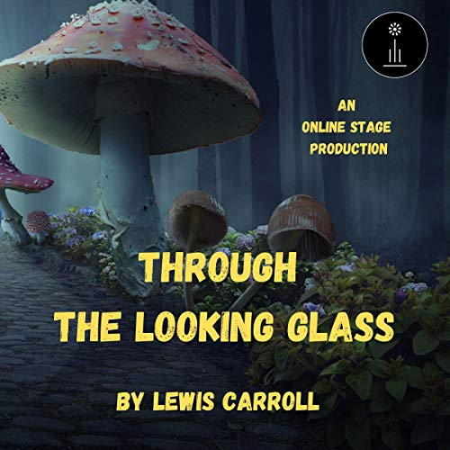 Through the Looking Glass Audiobook By Lewis Carroll cover art