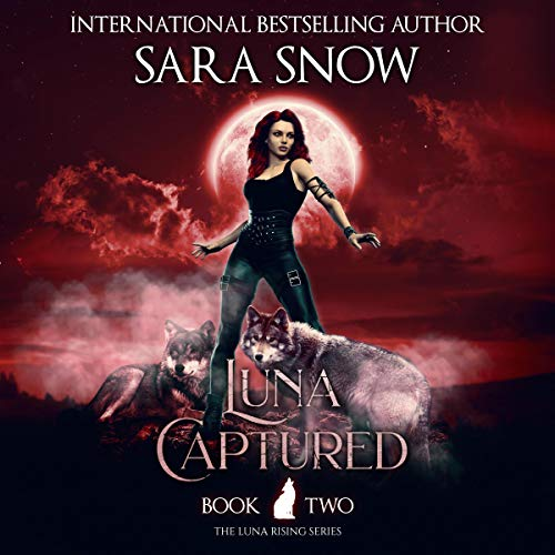Luna Captured Audiobook By Sara Snow cover art