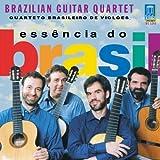 Essencia do Brasil [IMPORT] by Brazilian Guitar Quartet (1999-03-31)