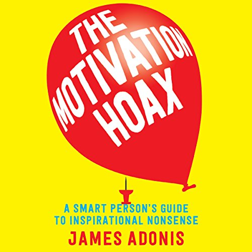 The Motivation Hoax audiobook cover art