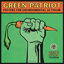 Green Patriot: Posters for Environmental Activism 2015 Wall Calendar