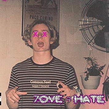 Love=hate
