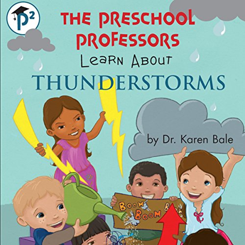 The Preschool Professors Learn About Thunderstorms audiobook cover art