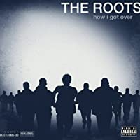 How I Got Over [Vinyl] by The Roots