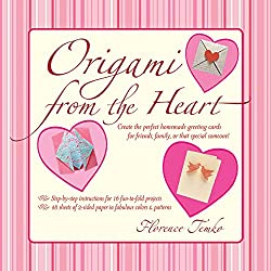 Origami from the Heart Kit: [Boxed Kit with 48 Folding         Papers & Full-Color Book