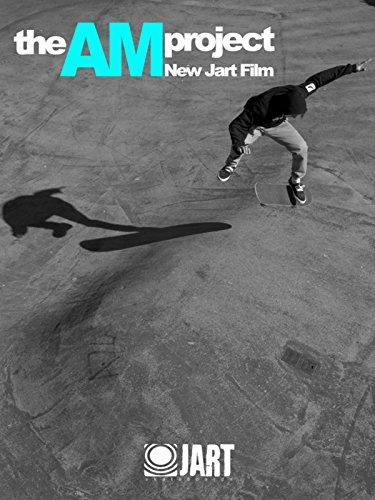 Jart Skateboards: The Am Project