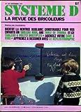 SYSTEME D [No 392] du 01/09/1978 - BIENTOT LA RENTREE SCOLAIRE - CONSTRUISEZ POUR VOS ENFANTS UN...