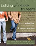 Image of The Bullying Workbook for Teens: Activities to Help You Deal with Social Aggression and Cyberbullying