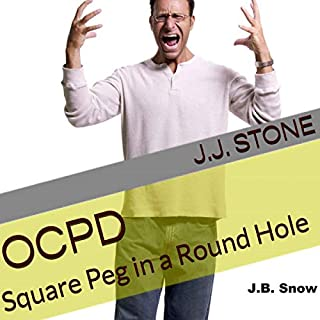 OCPD: Square Peg in a Round Hole audiobook cover art