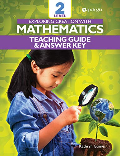 Exploring Creation with Mathematics - Level 2: Teacher's Guide and Answer Key (English Edition)