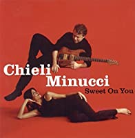 Sweet on You by Chieli Minucci (2000-04-11)