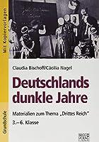 """Deutschlands dunkle Jahre: Materialien zum Thema """"Drittes Reich"""" / 3.- 6. Klasse"""