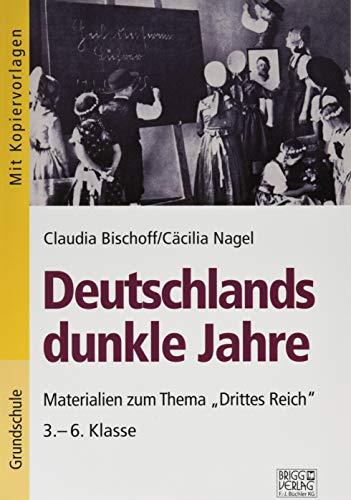 Deutschlands dunkle Jahre: Materialien zum Thema