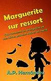 Marguerite sur ressort (Ou comment un trampoline et une laitue peuvent attirer un ogre) (French Edition)