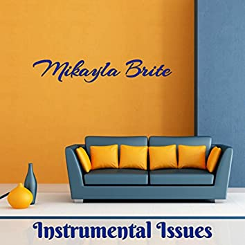 Instrumental Issues