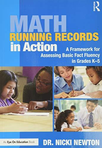 Math Running Records in Action: A Framework for Assessing Basic Fact Fluency in Grades K-5 (Eye on Education Books)