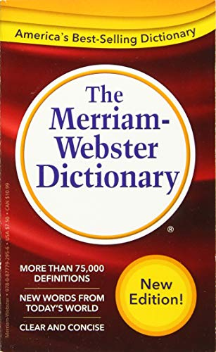 The Merriam-Webster Dictionary, Newest Edition, Mass-Market Paperback