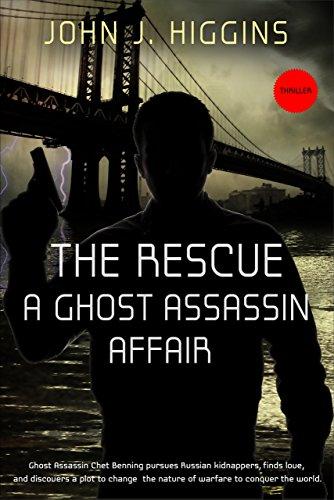 Book: The Rescue A Ghost Assassin Affair by John J Higgins